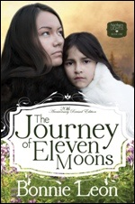 The Journey of Eleven Moons by Bonnie Leon